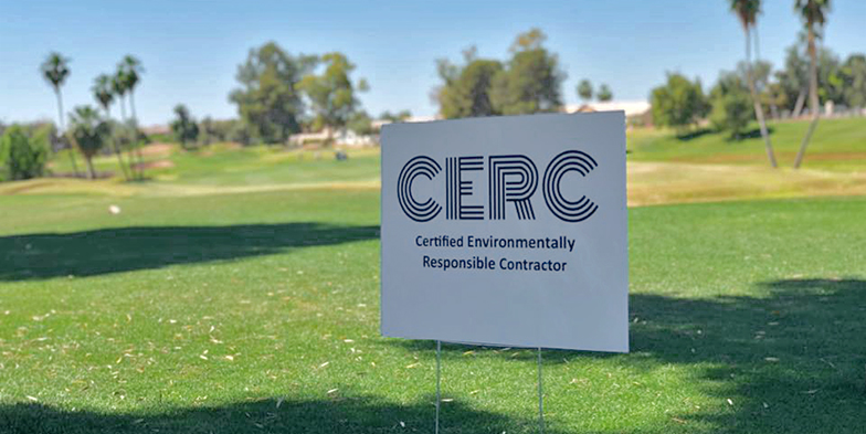 Certified Environmentally Responsible Contractor