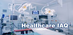 Healthcare IAQ and Infection Control